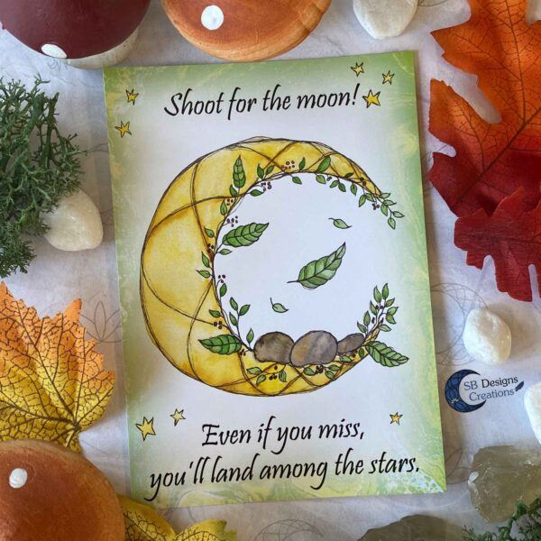 Shoot for the Moon- Maan Quote - Ansichtkaart Moonchild -SBDesignsCreations-1