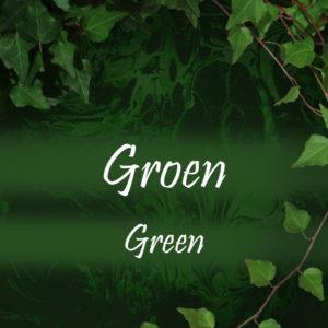 Groen/ Green